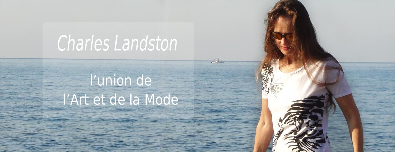 Charles Landston : L'union de l'art et la Mode