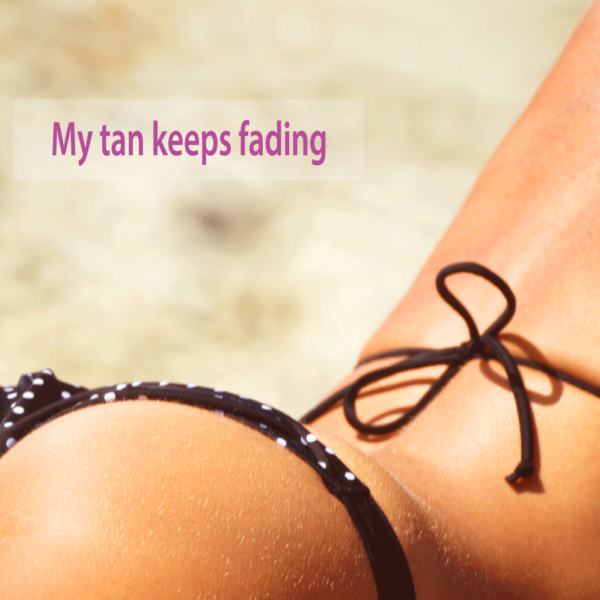 My tan keeps fading. How to prolong my tan last longer ? Tips for your health