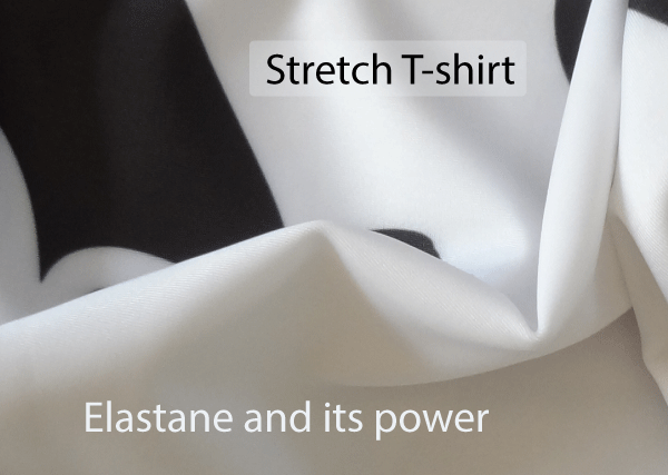 Stretch t-shirts. Elastane and its power. innovating powers of Elastane which structure and dynamise stretch t-shirts