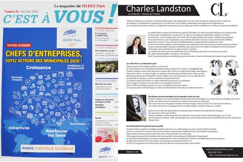 Presse - Le magazine du MEDEF Paris N°54. C'est à VOUS ! Article sur Charles Landston, la créatrice qui monte présentant le t-shirt Art-T en série limité et les blazers personnalisés