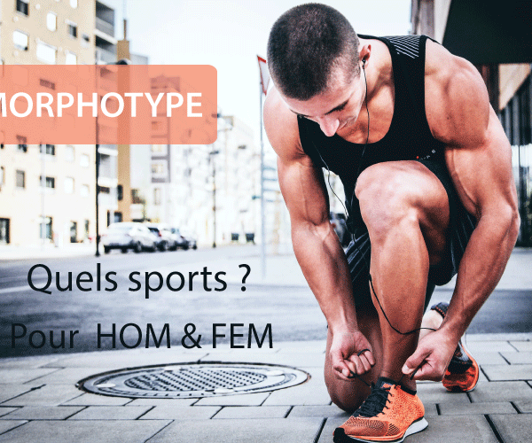 Morphotype_Quels sports et quels exercices pour Homme et Femme