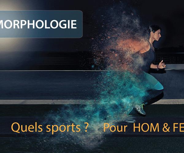 Quels sports pour améliorer sa morphologie ? Comment embellir sa morphologie ? Guide complet